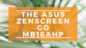 The ASUS ZenScreen MB16AHP Banner on WanderingOffice.com