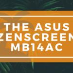 The ASUS ZenScreen MB14AC Banner on WanderingOffice.com