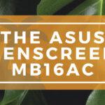 The ASUS ZenScreen MB16AC Banner on WanderingOffice.com
