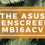 The ASUS ZenScreen MB16ACV Banner on WanderingOffice.com